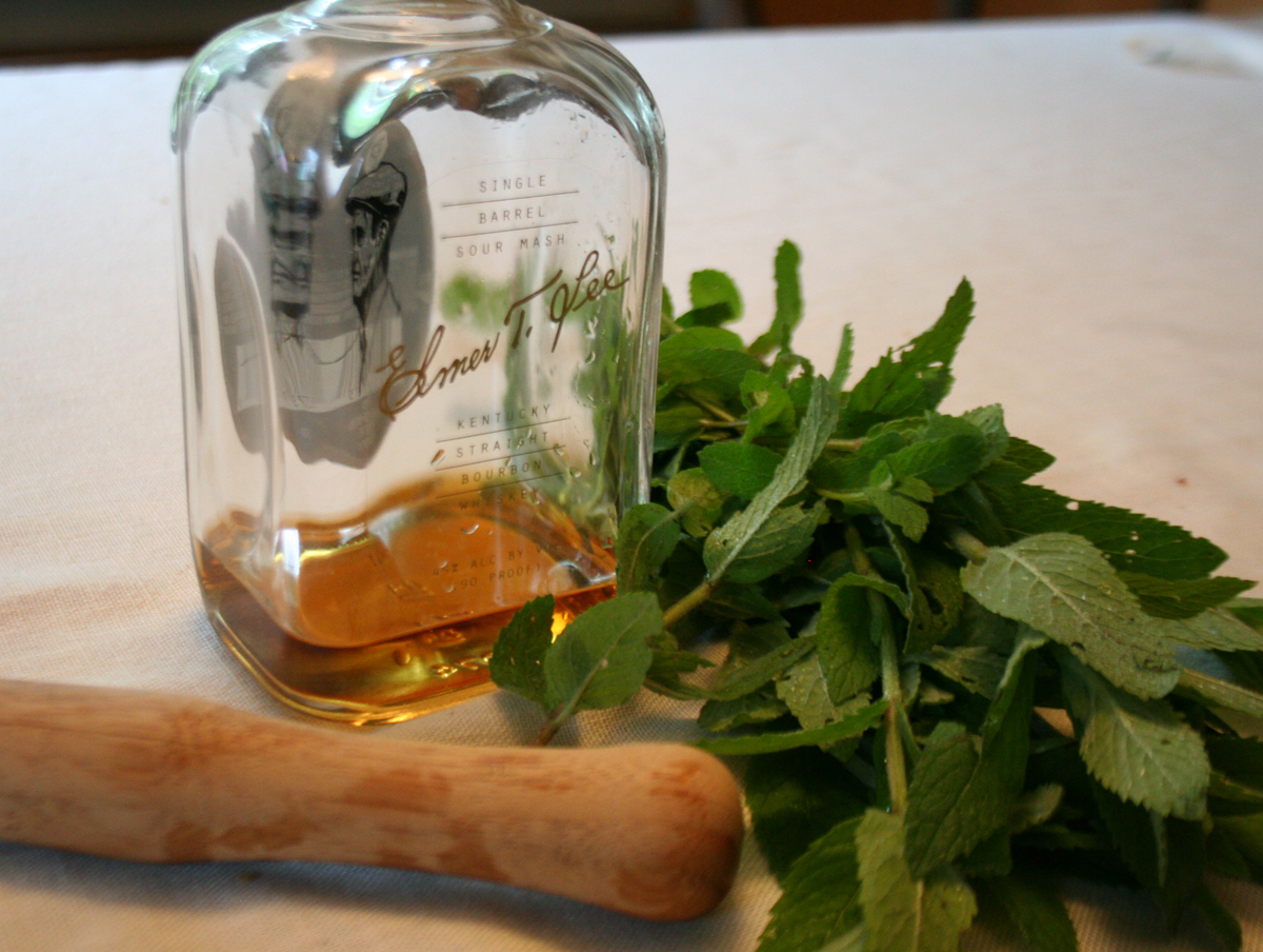 I have the mint, the muddle and the Kentucky bourbon for mint juleps.